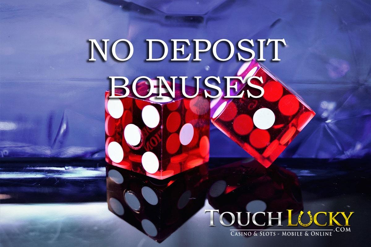 no deposit bonus casinos touch lucky